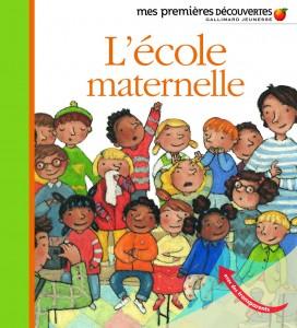 L'école maternelle , Gallimard jeunesse